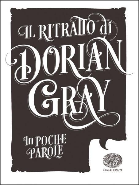 Il ritratto di Dorian Gray - Sgardoli (da Wilde) | Einaudi Ragazzi | 9788866563167