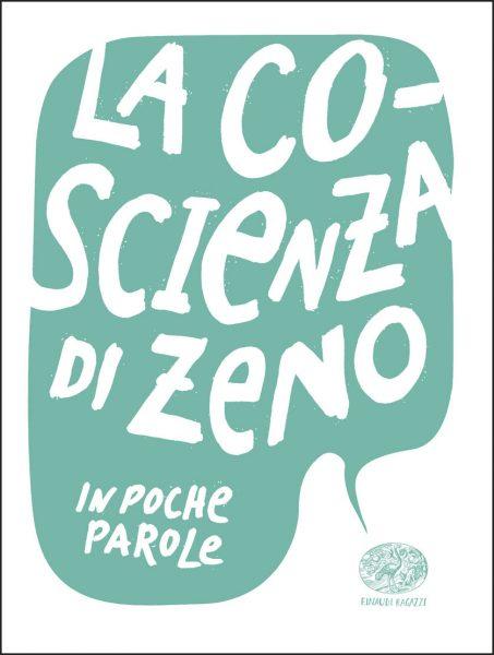 La coscienza di Zeno - Capriolo (da Svevo) | Einaudi Ragazzi | 9788866563174