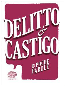 Delitto e castigo - Rossi (da Dostoevskij) | Einaudi Ragazzi | 9788866563181