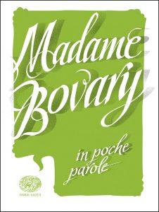 Madame Bovary - Baccalario (da Flaubert) | Einaudi Ragazzi | 9788866563198