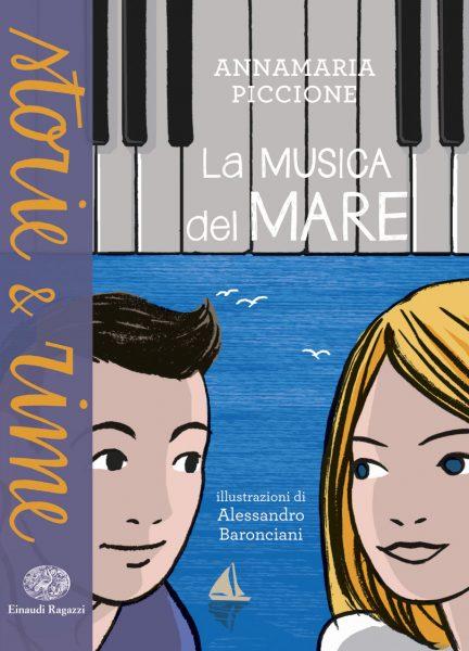 La musica del mare - Piccione/Baronciani | Einaudi Ragazzi | 9788866563334