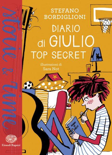 Diario di Giulio. Top secret - Bordiglioni/Not | Einaudi Ragazzi | 9788866563341