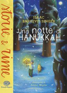 Una notte di Hanukkah - Singer/Negrin | Einaudi Ragazzi | 9788866563358