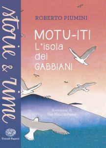 Motu-iti - L'isola dei gabbiani - Piumini/Nascimbene | Einaudi Ragazzi | 9788866563365