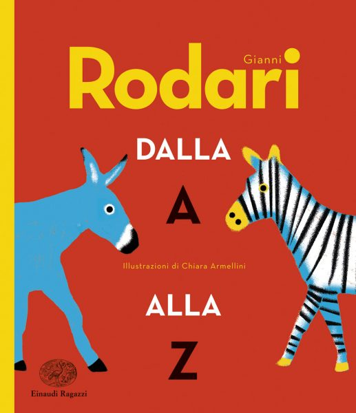Gianni Rodari dalla A alla Z - Rodari/Armellini | Einaudi Ragazzi | 9788866563396