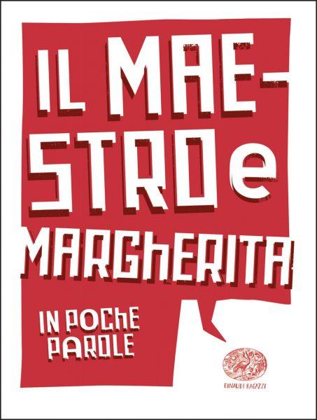 Il Maestro e Margherita - Baccalario (da Bulgakov) | Einaudi Ragazzi | 9788866563433