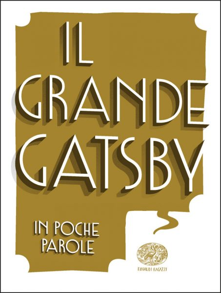 Il grande Gatsby - Ferrara (da Fitzgerald) | Einaudi Ragazzi | 9788866563440