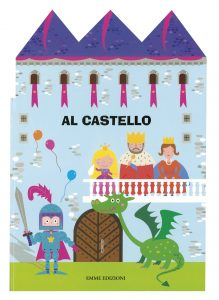 Al castello | Emme Edizioni | 9788867140442