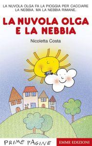 La nuvola Olga e la nebbia - Costa | Emme Edizioni | 9788867140794