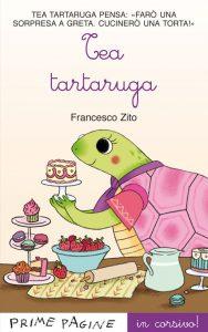 Tea tartaruga - Zito in corsivo | Emme Edizioni | 9788867140947