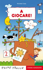 A giocare! - Costa | Emme Edizioni | 9788867141050