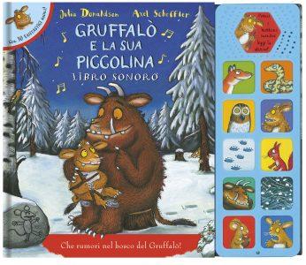 Gruffalò e la sua piccolina - Libro sonoro | Emme Edizioni | 9788867141074