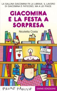 Giacomina e la festa a sorpresa - Costa | Emme Edizioni | 9788867141319