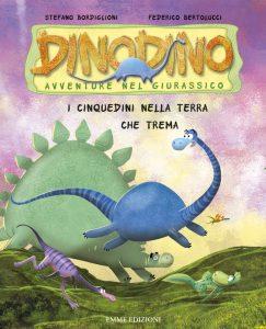 I Cinquedini nella terra che trema - Bordiglioni/Bertolucci | Emme Edizioni | 9788867141340