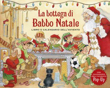 La bottega di Babbo Natale - Libro e calendario dell'Avvento | Emme Edizioni | 9788867141463