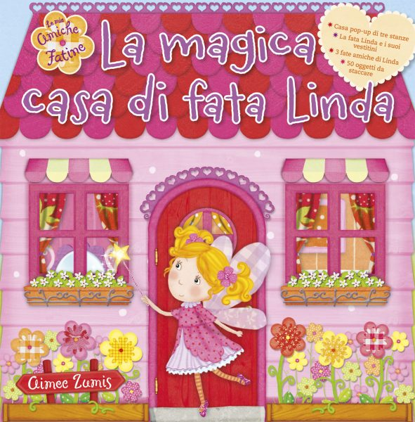 La magica casa di fata Linda | Emme Edizioni | 9788867141470