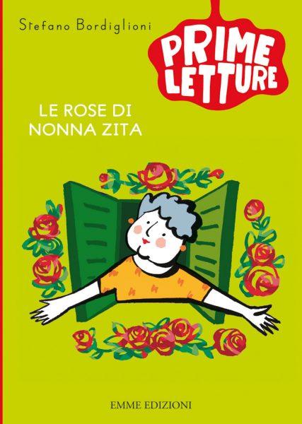 Le rose di nonna Zita - Bordiglioni/Castelnovi | Emme Edizioni | 9788867141579