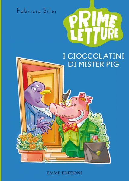 I cioccolatini di Mister Pig - Silei/Bigarella   Emme Edizioni   9788867141586