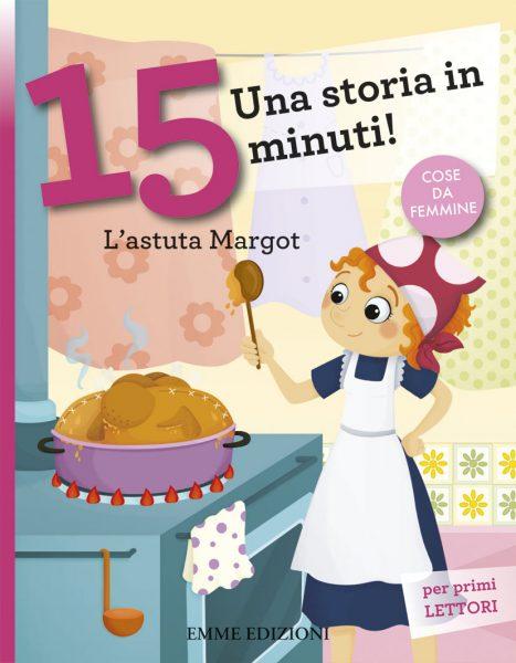 L'astuta Margot - Lazzarato/Sbandelli | Emme Edizioni | 9788867141869