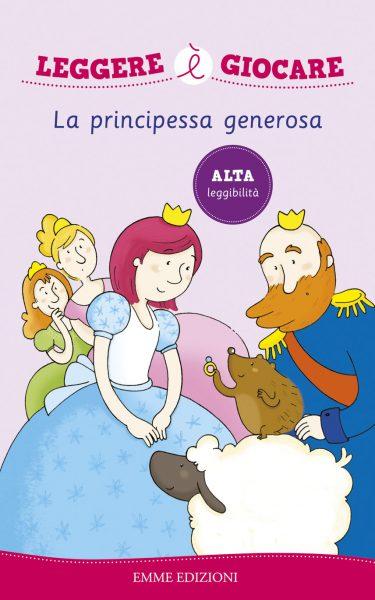 La principessa generosa - AA.VV./Sgarbi | Emme Edizioni | 9788867141937