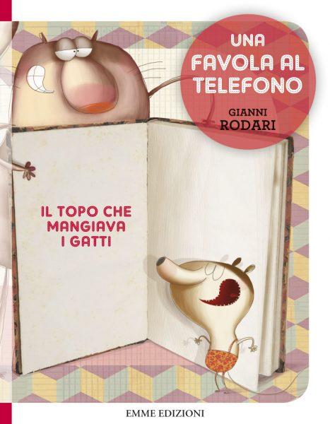 Il topo che mangiava i gatti - Rodari/Cantone | Emme Edizioni | 9788867142309