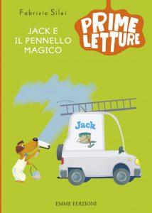 Jack e il pennello magico - Silei/Nocentini | Emme Edizioni | 9788867142354