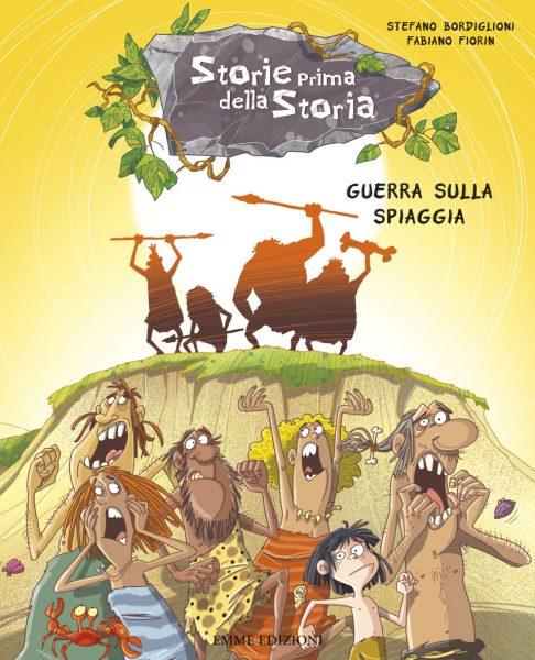 Guerra sulla spiaggia - Bordiglioni/Fiorin | Emme Edizioni | 9788867142408