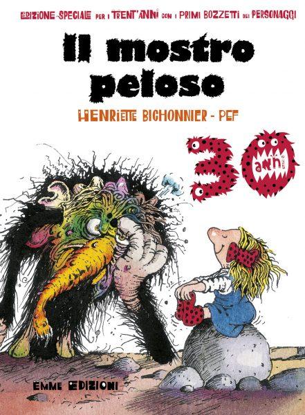 Il mostro peloso - 30 anni - Bichonnier/Pef | Emme Edizioni | 9788867142477