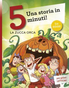 La zucca orca - Lazzarato/Fiorin | Emme Edizioni | 9788867142545