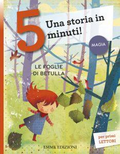 Le foglie di betulla - Bordiglioni/Ligi | Emme Edizioni | 9788867142552