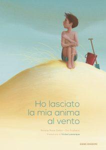 Ho lasciato la mia anima al vento - Galliez/Puybaret | Emme Edizioni | 9788867142620