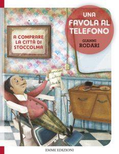 A comprare la città di Stoccolma - Rodari/Cantini | Emme Edizioni | 9788867142811