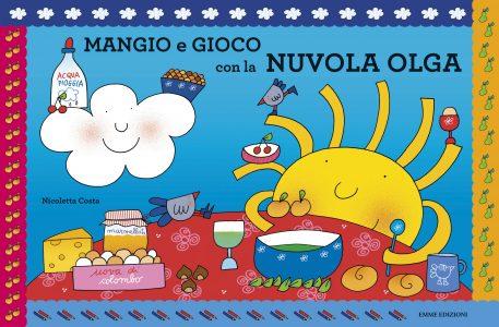 Mangio e gioco con la nuvola Olga - Costa | Emme Edizioni | 9788867142842
