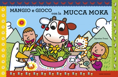 Mangio e gioco con la mucca Moka - Traini | Emme Edizioni | 9788867142859