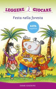 Festa nella foresta - Sillani | Emme Edizioni | 9788867143061