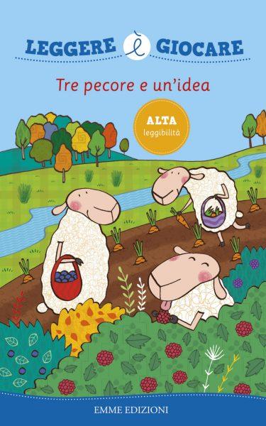 Tre pecore e un'idea - Bolaffio | Emme Edizioni | 9788867143085