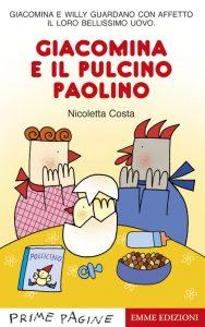 Giacomina e il pulcino Paolino - Costa | Emme Edizioni | 9788867143139