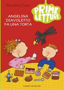 Angelina diavoletto fa una torta - Costa | Emme Edizioni | 9788867143221