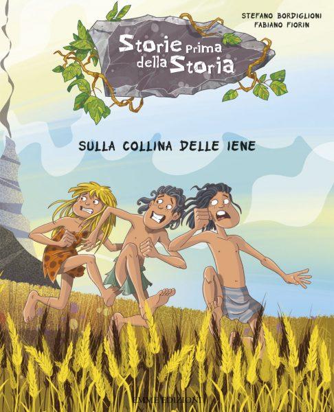 Sulla collina delle iene - Bordiglioni/Fiorin | Emme Edizioni | 9788867143313