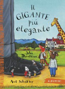 Il gigante più elegante - Donaldson/Scheffler | Emme Edizioni | 9788867143351