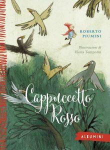 Cappuccetto Rosso - Piumini/Temporin | Emme Edizioni | 9788867143368