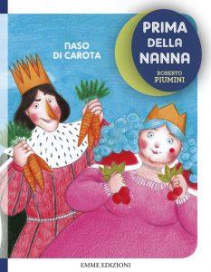 Naso di carota - Piumini/Tomai | Emme Edizioni | 9788867143405