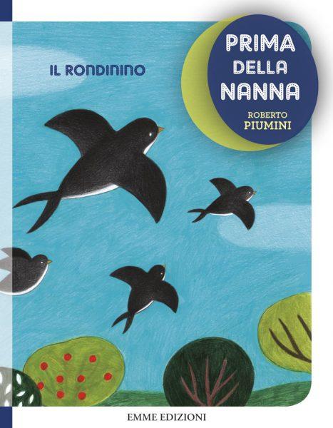 Il rondinino - Piumini/Tomai | Emme Edizioni | 9788867143412