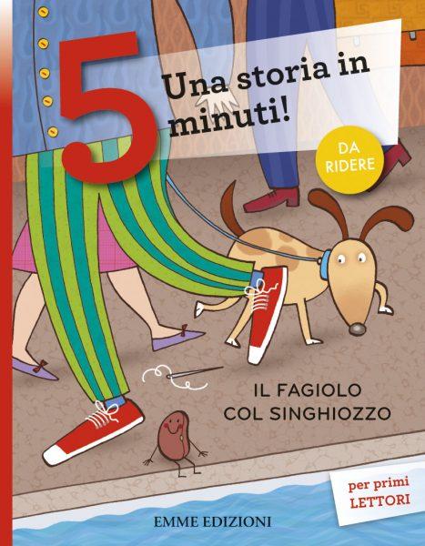 Il fagiolo col singhiozzo - Lazzarato/Bolaffio | Emme Edizioni | 9788867143603