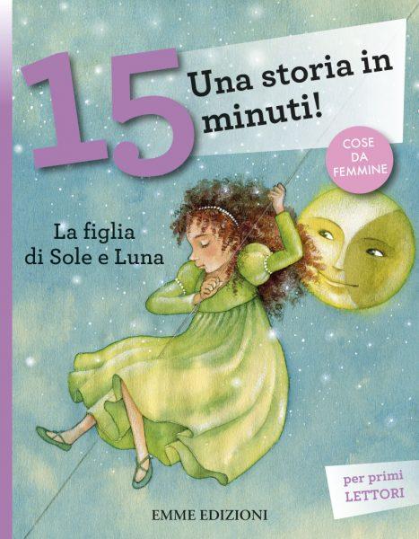 La figlia di Sole e Luna - Lazzarato/Salmaso | Emme Edizioni | 9788867143641