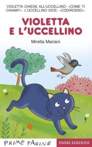 Violetta e l'uccellino - Mariani | Emme Edizioni | 9788867143689
