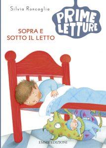 Sopra e sotto il letto - Roncaglia/Curti | Emme Edizioni | 9788867143719