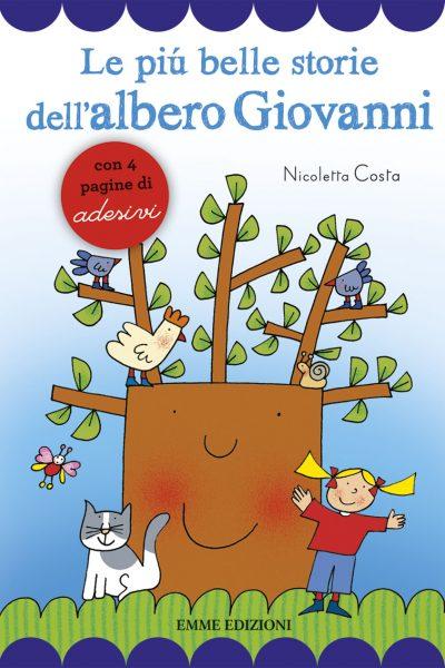 Le più belle storie dell'albero Giovanni - Costa | Emme Edizioni | 9788867143757