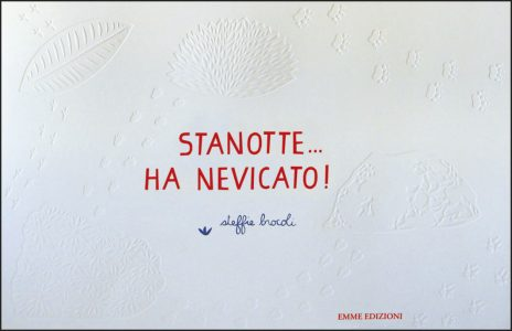Stanotte… ha nevicato! - Brocoli | Emme Edizioni | 9788867143795