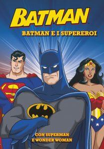 Batman - Batman e i supereroi   Emme Edizioni   9788867143924